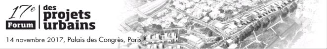 17e forum projets urbains
